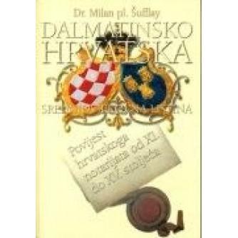 DR. MILAN PL. ŠUFFLAY : DALMATINSKO HRVATSKA SREDNJOVJEKOVNA LISTINA I POVIJEST HRVATSKOG NOTARIJATA OD XI. DO XV. STOLJEĆA